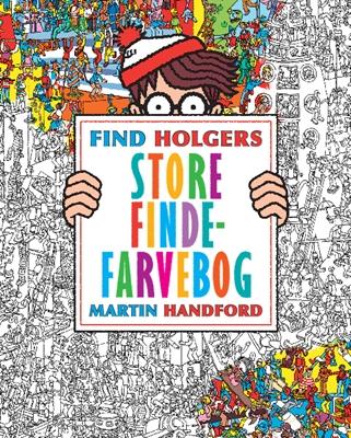 Find Holgers store finde-farvebog Martin Handford 9788771655278