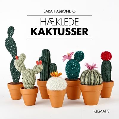 Hæklede kaktusser Sarah Abbondio 9788771392883