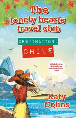 Destination Chile Katy Colins 9788771911824