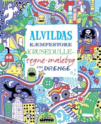 Alvildas kæmpestore krusedulle-tegne-malebog for drenge Erica Harrison m.fl., James Maclaine 9788771054224