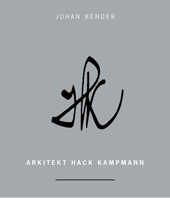 Arkitekt Hack Kampmann Johan Bender 9788771390834