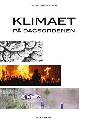 Klimaet på dagsordenen Oluf Danielsen 9788779173965