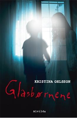 Glasbørnene Kristina Ohlsson 9788771055870