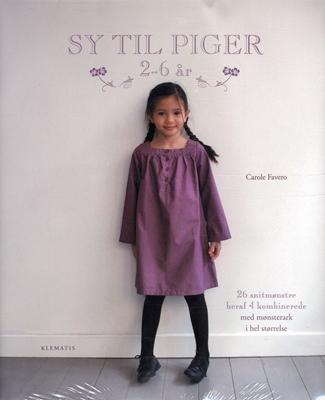 Sy til piger 2-6 år Carole Favero 9788764108774