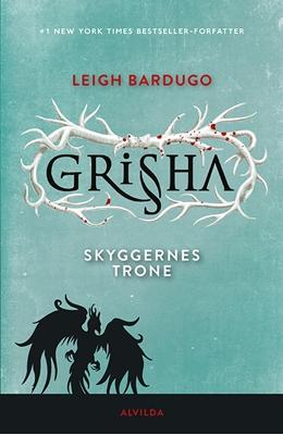 Grisha 3: Skyggernes trone Leigh Bardugo 9788771653243