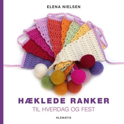Hæklede ranker Elena Nielsen 9788771392555
