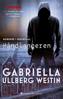 Håndlangeren Gabriella Ullberg Westin 9788771911794