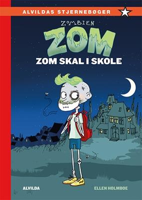 Zombien Zom 1: Zom skal i skole Ellen Holmboe 9788771653670