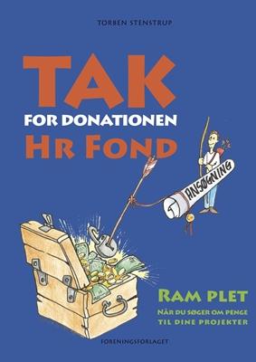 Tak for donationen, Hr. Fond Torben Stenstrup 9788792833006