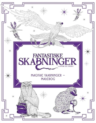 Fantastiske skabninger og hvor de findes: magiske skabninger – malebog  9788771910698