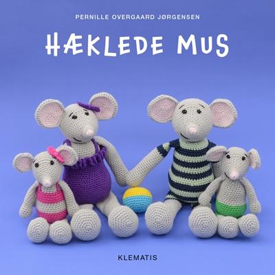 Hæklede mus Pernille Overgaard Jørgensen 9788771392654