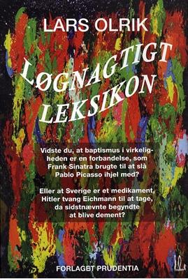 Løgnagtigt leksikon Lars Olrik 9788790827229
