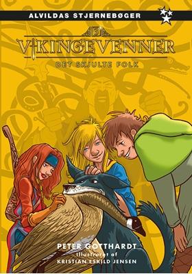 Vikingevenner 3: Det skjulte folk Peter Gotthardt 9788771656725