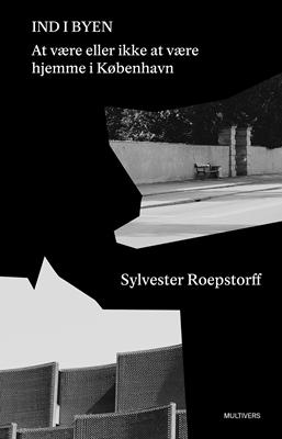 Ind i byen Sylvester Roepstorff 9788779174566