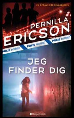 Jeg finder dig Pernilla Ericson 9788771913316