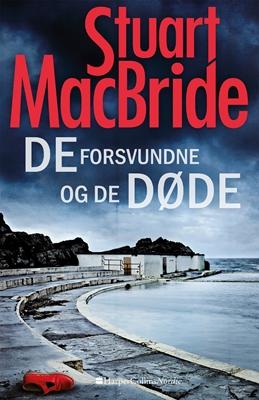 De forsvundne og de døde Stuart MacBride 9788771911749