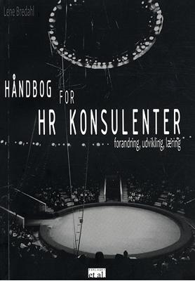 Håndbog for HR konsulenter Lene Bredahl 9788799380206
