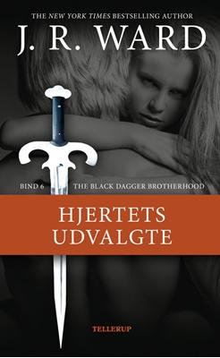 The Black Dagger Brotherhood #6: Hjertets udvalgte J. R. Ward 9788758812786