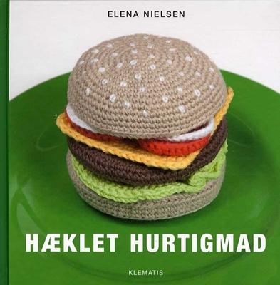 Hæklet hurtigmad Elena Nielsen 9788771390797