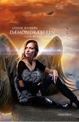 Dæmondræberen #3: Revolution Louise Haiberg 9788758818580
