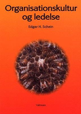 Organisationskultur og ledelse Edgar H. Schein 9788788741131