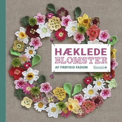 Hæklede blomster Frøydis Fadum 9788771392302