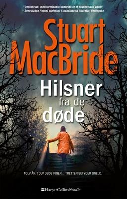 Hilsner fra de døde Stuart MacBride 9788771911152