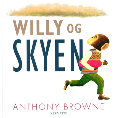 Willy og skyen Anthony Browne 9788771392586