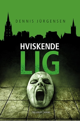En Roland Triel-krimi #3: Hviskende Lig Dennis Jürgensen 9788758830001