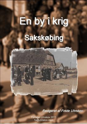 En by i krig - Sakskøbing Forskergruppen Støvmiderne 9788792713520