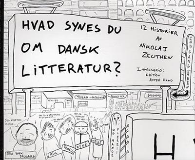 Hvad synes du om dansk litteratur? Nikolaj Zeuthen 9788787489522
