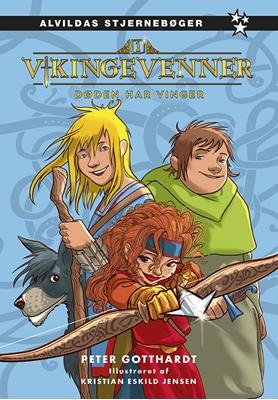 Vikingevenner 1: Døden har vinger Peter Gotthardt 9788771652963