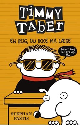 Timmy Taber 5: En bog, du ikke må læse Stephan Pastis 9788771653113