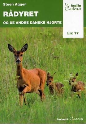 Rådyret og de andre danske hjorte Steen Agger 9788792813688