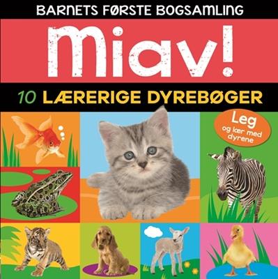 Miav - 10 lærerige dyrebøger (Barnets første bogsamling) Ukendt forfatter 9788771659771
