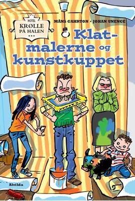 Hotel Krølle på Halen: Klatmalerne og kunstkuppet Måns Gahrton 9788771656480