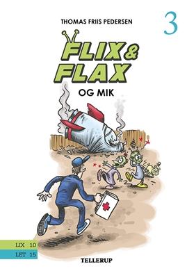 Flix & Flax #3: Flix & Flax og Mik Thomas Friis Pedersen 9788758820460