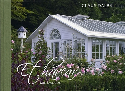 Et haveår - min dagbog Claus Dalby 9788764105308