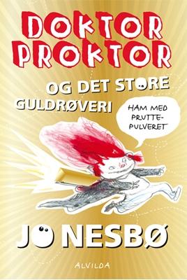 Doktor Proktor og det store guldrøveri Jo Nesbø 9788771054620
