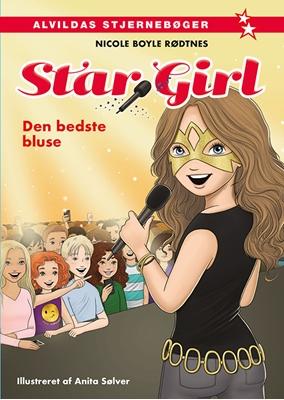 Star Girl 2: Den bedste bluse Nicole Boyle Rødtnes 9788771055030