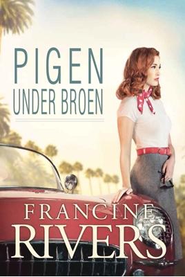 Pigen under Broen Francine Rivers 9788771326499