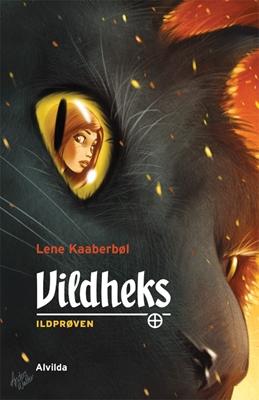 Vildheks 1: Ildprøven Lene Kaaberbøl 9788771050486