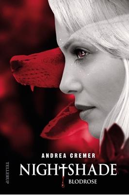 Nightshade #3: Blodrose Andrea Cremer 9788758810409