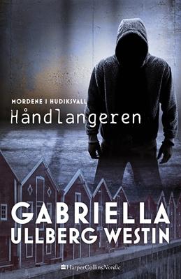 Håndlangeren Gabriella Ullberg Westin 9788771910346