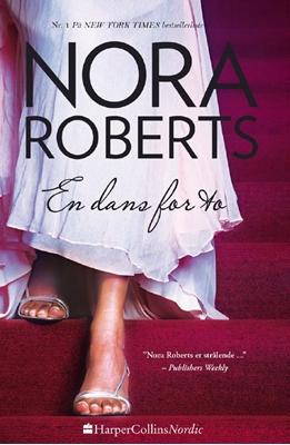 En dans for to Nora Roberts 9788793400122