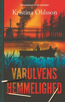 Varulvens hemmelighed (2) Kristina Ohlsson 9788771656176