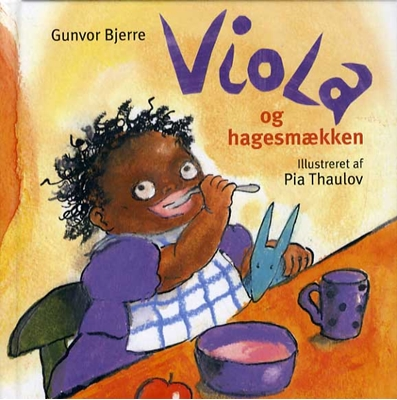 Viola og hagesmækken Gunvor Bjerre 9788764109511