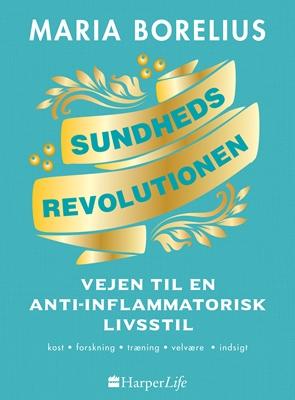 Sundhedsrevolutionen Maria Borelius 9788771913569