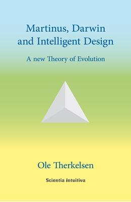 Martinus, Darwin and Intelligent Design Ole Therkelsen 9788793235014