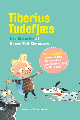 Tiberius Tudefjæs -  Fire historier af Renée Toft Simonsen Renée Toft Simonsen 9788740030006